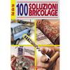 Libro 100 Soluzioni Bricolage_Cod. 100.70_Edibrico